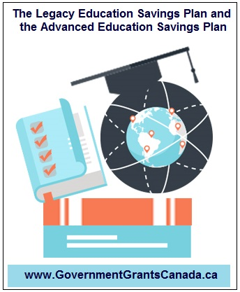 Legacy Education Savings Plan and the Advanced Education Savings Plan